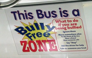Every place should be a bully-free zone.